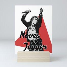 Moves like Jagger Mini Art Print