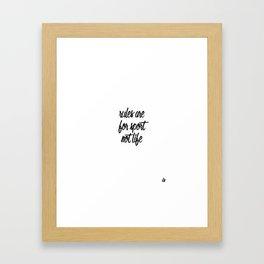 Inspirational Shit: Rules Are For Sport Framed Art Print