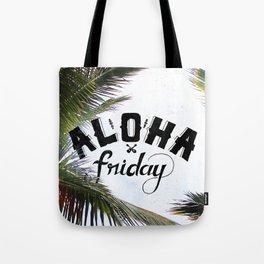 Aloha Friday! Tote Bag