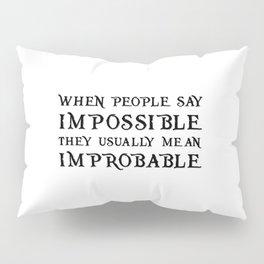 Improbable - Nikolai WHITE Pillow Sham