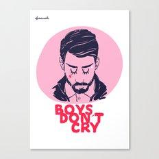 Boys Dont Cry Canvas Print