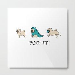 PUG, PUGS (great on teeshirts)! Metal Print