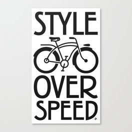 Style over Speed Canvas Print