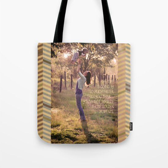 Seize those Golden Moments Tote Bag