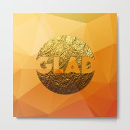 GLAD #GoldenPsalms Metal Print