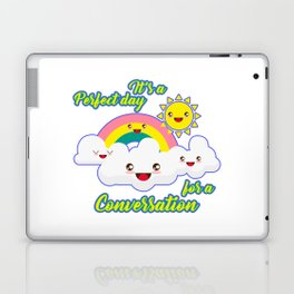 Perfect Conversation Day Laptop & iPad Skin