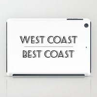 west coast iPad Cases featuring West Coast Best Coast by Emma Reif Design
