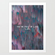 YOU'REFULOFLIES, 2016 Art Print