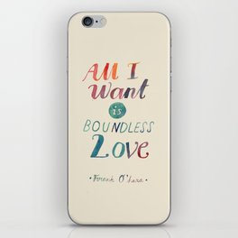 All I Want Is Boundless Love iPhone Skin