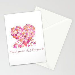 Heart themed- THANK YOU FOR ALL THAT YOU DO HEARTS Stationery Cards