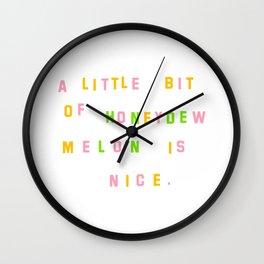 A LITTLE BIT OF HONEYDEW MELON Wall Clock