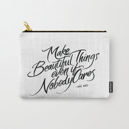 Make Beautiful Things  Carry-All Pouch