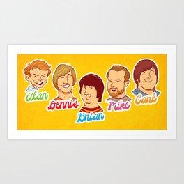 Alan & Dennis & Brian & Mike & Carl Art Print