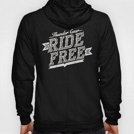 Ride free Hoody