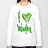 vegetarian Long Sleeve T-shirts featuring i love vegetarian by Adiel Azrai