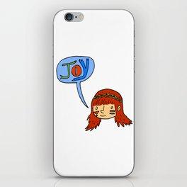 Joy! iPhone Skin