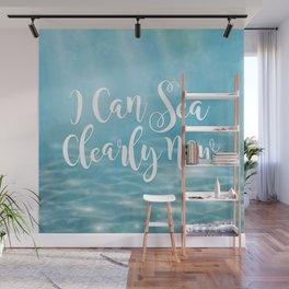 I Can Sea Clearly Now Wall Mural