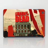 shaun of the dead iPad Cases featuring Shaun Of The Dead by Duke Dastardly