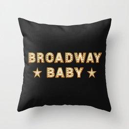 Broadway Baby! Throw Pillow
