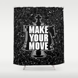 Make Your Move Chess Shower Curtain