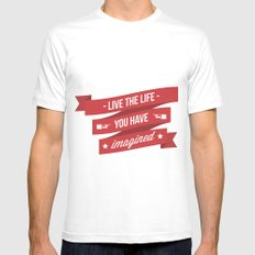Live the life you have imagined Mens Fitted Tee White MEDIUM