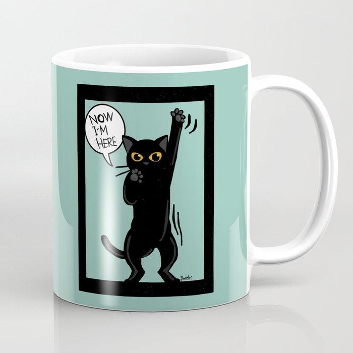 Now I am here Coffee Mug