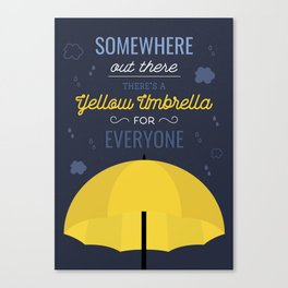 There is a yellow umbrella for everyone Canvas Print