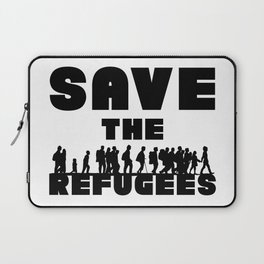 SAVE THE REFUGEES Laptop Sleeve