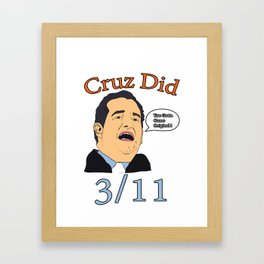 Cruz Did 3/11 Framed Art Print