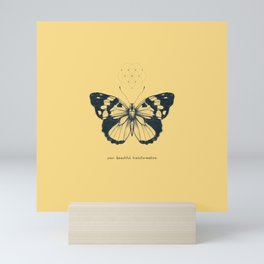 Your Beautiful Transformation Mini Art Print
