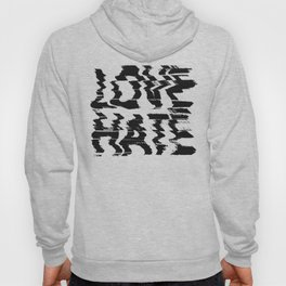 Love or Hate Hoody