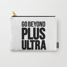 go beyond Carry-All Pouch