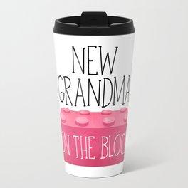 New Grandma On The Block Travel Mug