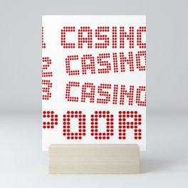 1 Casino 2 Casino 3 Casino Pour! Mini Art Print