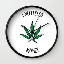 I need money Wall Clock
