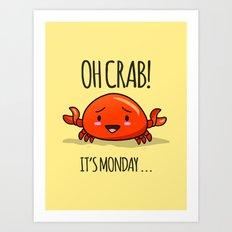 Crabby Day! Art Print