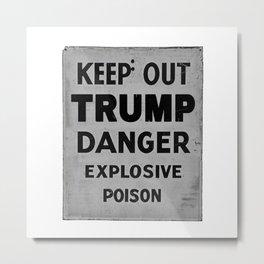 keep out Metal Print