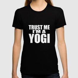 Trust Me I'm A Yogi Gift T-shirt
