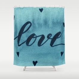 Valentine's Day Watercolor Love – teal Shower Curtain