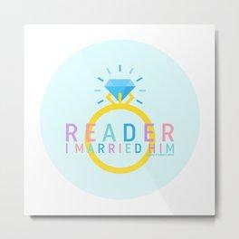 Jane Eyre - Reader, I Married Him Metal Print