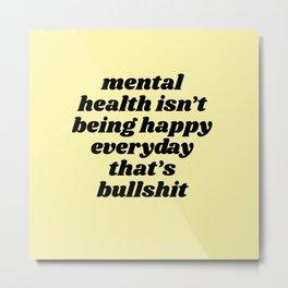 mental health Metal Print