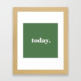 today, decision making art  Framed Art Print