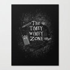 The Timey Wimey Zone Canvas Print