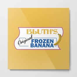 Bluth's Frozen Banana Metal Print