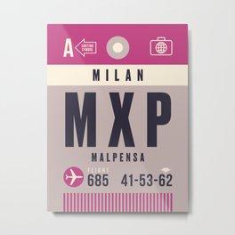 Baggage Tag A - MXP Milan Malpensa Italy Metal Print