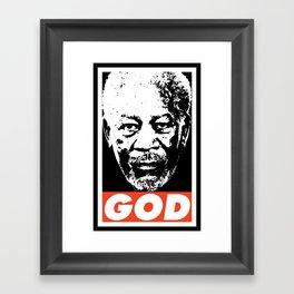 Morgan Freeman is God Framed Art Print