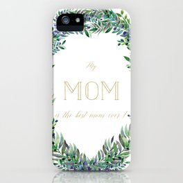 Garland for Mom-Gild Typgraphy iPhone Case
