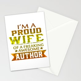 I'M A PROUD AUTHOR'S WIFE Stationery Cards