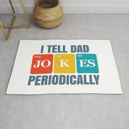 I TELL DAD JOKES PERIODICALLY Rug