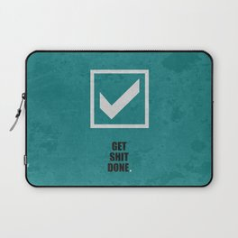 Lab No.4 -Get Shit Done Corporate Start-up Quotes poster Laptop Sleeve
